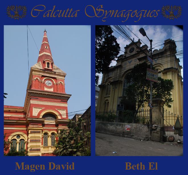 Synagogues of Kolkata (Calcutta) L: Magen David and R: Beth El