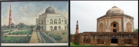 L: Metcalf's Dilkusha and R: Quli Khan's Tomb